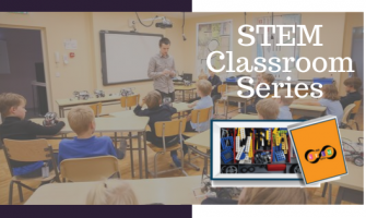 How STEM Classroom series is attempting to upgrade the teaching style